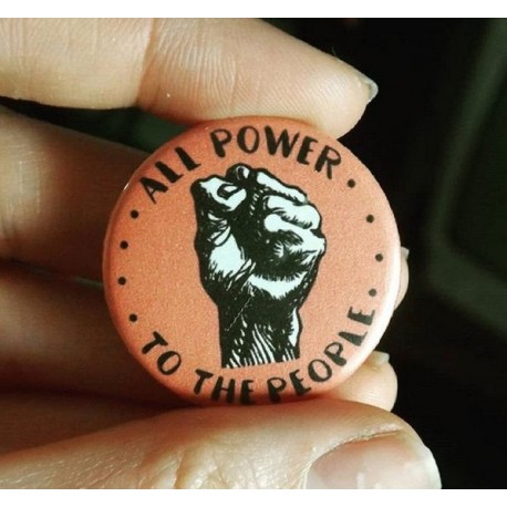 All power to the people pin badge button blm