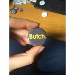Butch button badge chapa