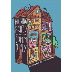 Housing is a need not a commodity print poster a4
