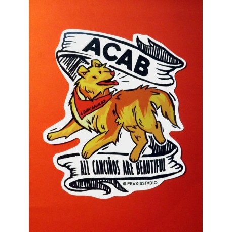 All canciños are beautiful sticker