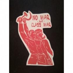 no war but class war leftist sticker