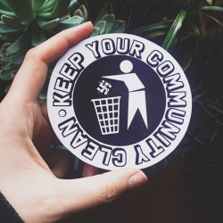 Keep your community clean antifascist sticker